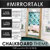 Mirror Talk: CHALKBOARD Growth Mindset, Social Emotional, and Self-Love Activity