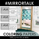 Mirror Talk:(COLORING PAGES) Growth Mindset-Social Emotional-Self-Love Activity