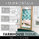 Mirror Talk: FARMHOUSE Growth Mindset, Social Emotional, and Self-Love Activity