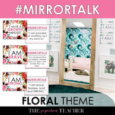 Mirror Talk: (FLORAL) Growth Mindset, Social Emotional, and Self-Love Activity