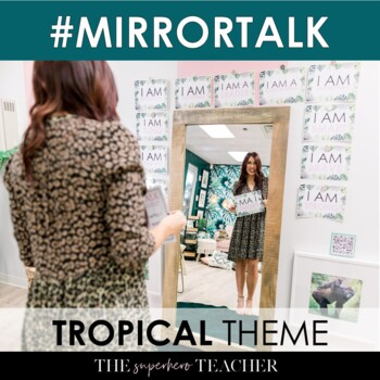 Mirror Talk: Growth Mindset, Social Emotional Learning and Self Love Activity