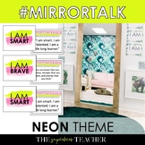 Mirror Talk: NEON Growth Mindset, Social Emotional, and Self-Love Activity