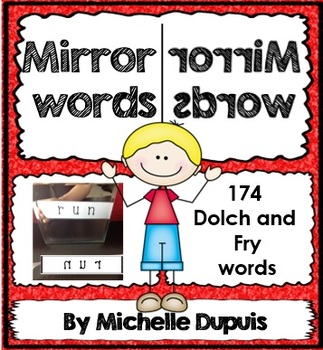 Mirror Words (174 Dolch and Fry words - perfect for a cent
