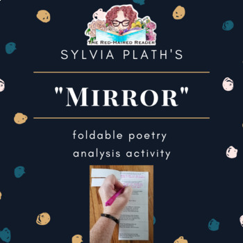 Mirror by Sylvia Plath foldable poetry analysis activity