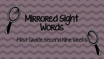 Mirrored Sight Words First Grade Second Nine Weeks
