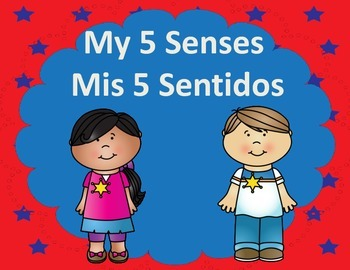 Dual Language My 5 Senses:  Spanish and English