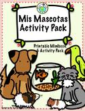 Mis Mascotas Pets Minibook and Activity Theme Pack Spanish Resource