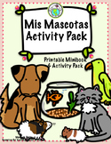 Mis Mascotas Pets Minibook and Activity Theme Pack Spanish