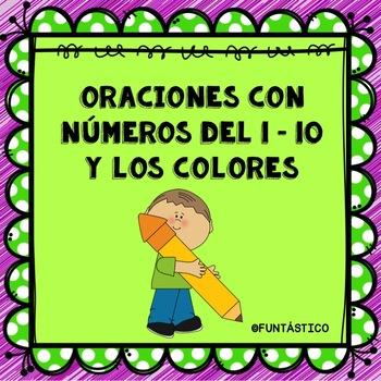 Mis Oraciones con los Números del 1-10 y los Colores