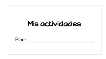 Mis actividades libro- My activities mini book