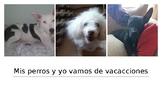 Mis perros y yo vamos de vacacciones (Así se dice 1B, Chap