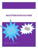 Misattribution Mayhem