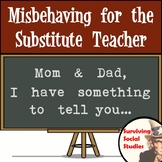 Misbehaving for the Substitute Teacher