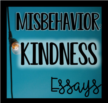 Misbehavior - Kindness Essay