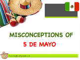 Misconceptions about Cinco de Mayo