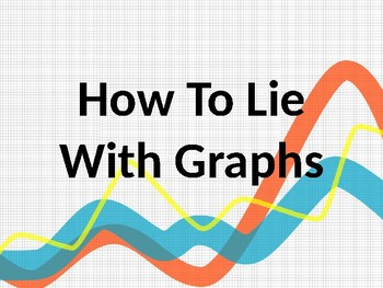 Misleading Graphs - Graphing Mistakes, and How to Modify Data