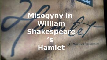 Misogyny and the Women of Hamlet Presentation