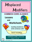 MISPLACED and DANGLING MODIFIERS Lessons & Worksheets, Common Core Aligned