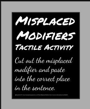 Misplaced Modifiers - Correct the error in this tactile activity.