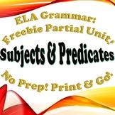 FREEBIE: Grammar: Subject & Predicate - Partial Unit!