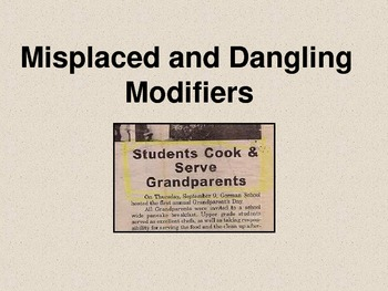 Misplaced and Dangling Modifiers Notes PowerPoint