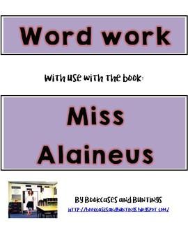 Miss Alaineus Word Work