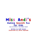 Miss Andi's Making Spanish Fun For Kids