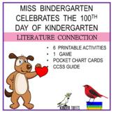 Miss Bindergarten Celebrates The 100th Day of Kindergarten-Book Companion