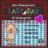 Miss Bindergarten And The Last Day of Kindergarten  6 Easy Prep Literacy Centers