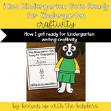 Miss Bindergarten Gets Ready for Kindergarten (How I got ready for Kindergarten)