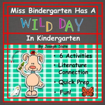 Miss Bindergarten Has A Wild Day In Kindergarten:  6 Easy Prep Literacy Centers