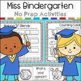 Miss Bindergarten Last Day of Kindergarten No Prep Activity Pack
