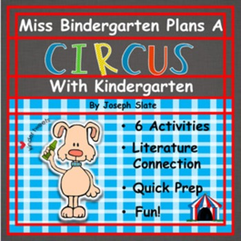 Miss Bindergarten Plans A Circus:  6 Easy Prep Literacy Centers