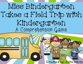 Miss Bindergarten Takes a Field Trip Comprehension Game