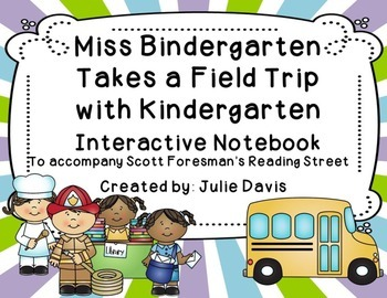 Miss Bindergarten Takes a Field Trip Interactive Notebook Journal
