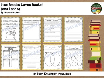 Miss Brooks Loves Books by Bottner  18 Book Extension Activities NO PREP