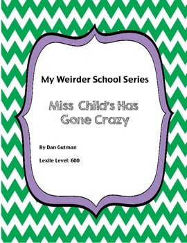 Miss Child Has Gone Wild - book unit