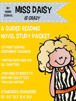 Miss Daisy Is Crazy: A Guided Reading Novel Study
