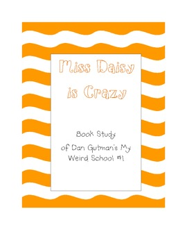 Miss Daisy is Crazy Book Study