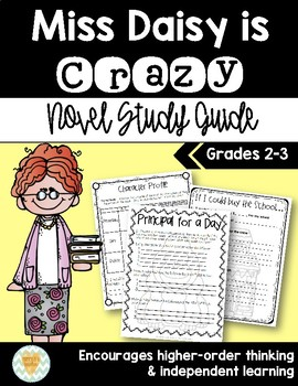 Miss Daisy is Crazy Novel Study Guide