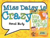 Miss Daisy is Crazy Literature Unit and Worksheets UPDATED