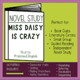 Miss Daisy is Crazy Novel Unit - Distance Learning