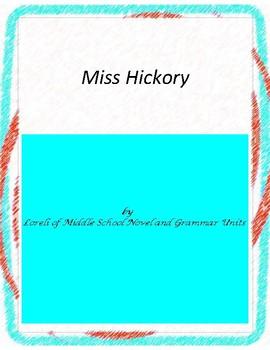 Miss Hickory Literature and Grammar Unit