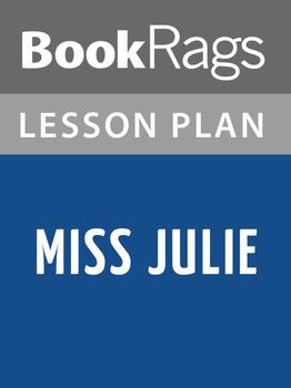 Miss Julie Lesson Plans