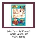 Miss Lazar is Bizarre! Weird School #9 Novel Study Comprehensive Questions