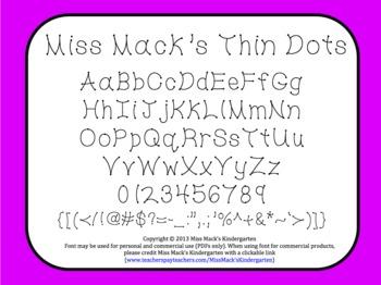 Miss Mack's Font Thin Dots