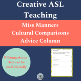 Miss Manners: A Deaf and Hearing Comparison Activity - ASL Lesson