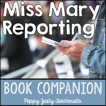 Miss Mary Reporting: Book Companion