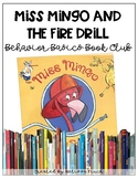 Miss Mingo And The Fire Drill- Behavior Basics Book Club