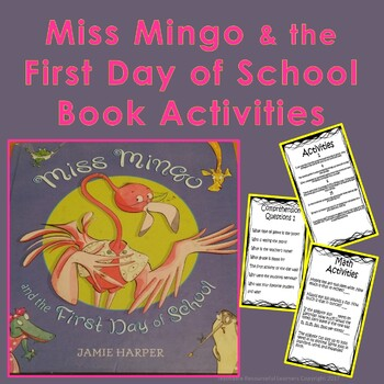 Miss Mingo and the First Day of School Book Activities